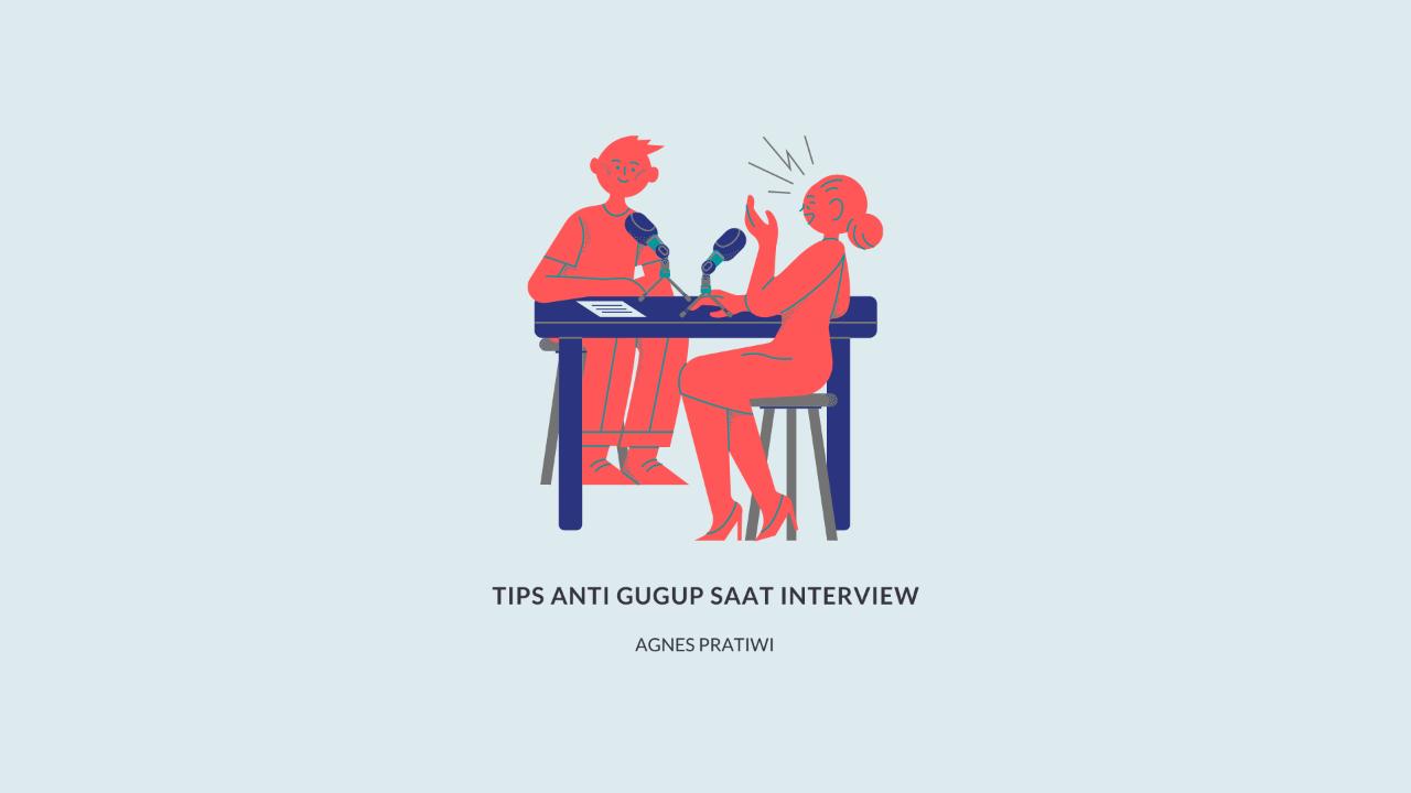 Tips Anti Gugup Saat Interview
